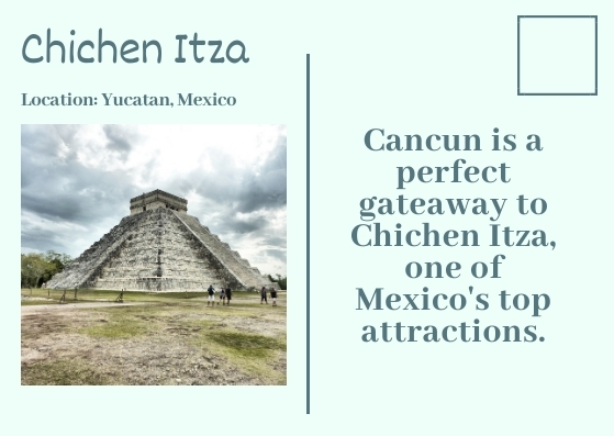 a day trip to Chichen Itza is one of the best things to do in Cancun because this unique place is one of Mexico`s top attractions. What`s more, Chichen Itza, one of the Seven Man-made Wonders of the World, is the most famous ancient city of the Mayan Culture.