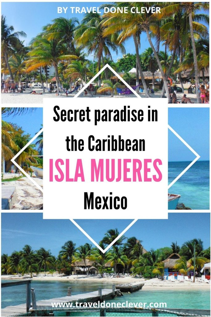 Isla Mujeres, Paradise at the Caribbean Sea