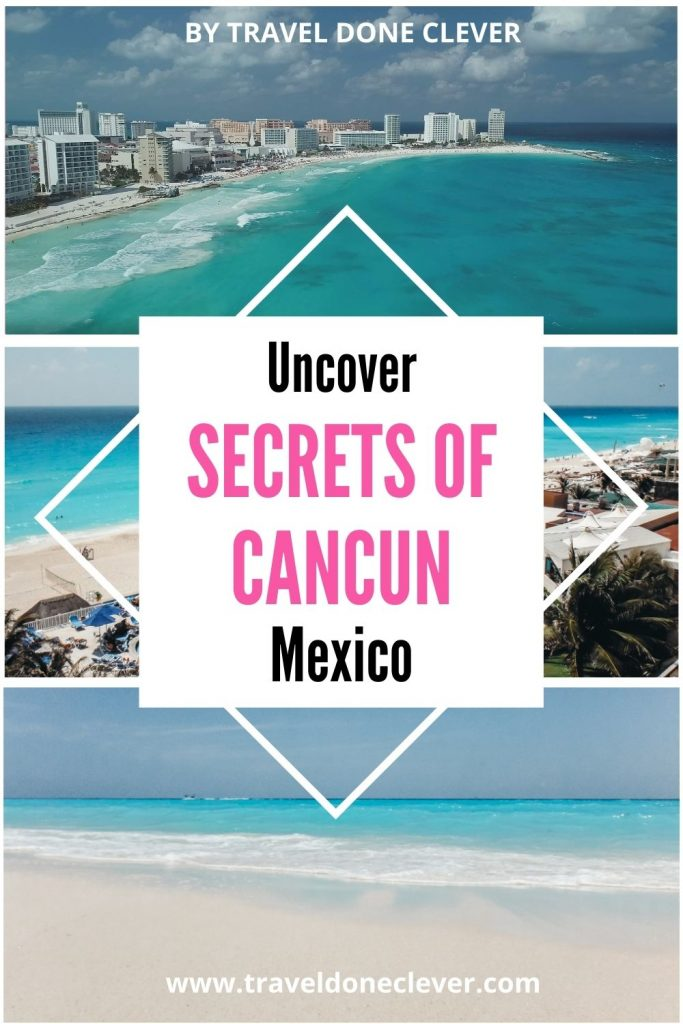 Secrets of Cancun: the best things TO SEE & DO.