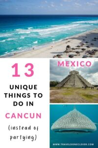 unique things to do in Cancun that don't involve partying