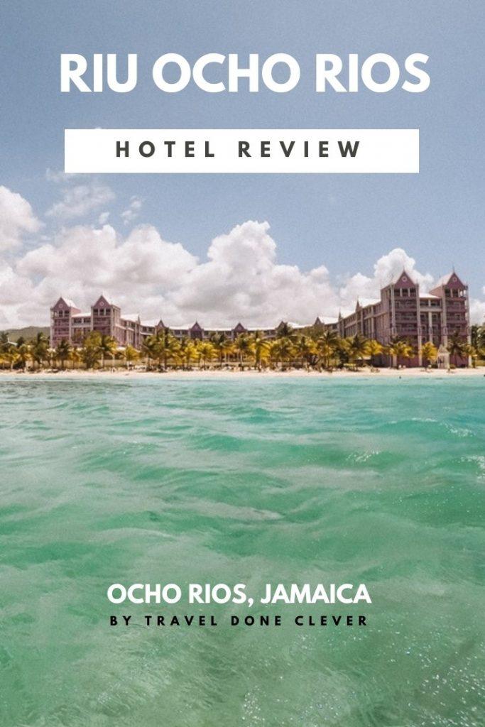 RIU Ocho Rios Jamaica a hotel review