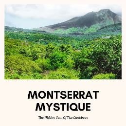 discover Montserrat from Mexico