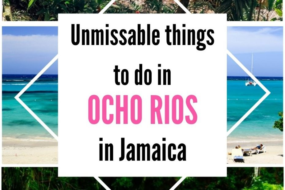 Check out unmissable things to do in Ocho Rios in Jamaica featuring the most popular attractions and unique places.