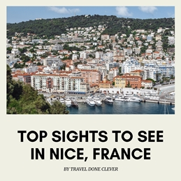 Epic things to see in Nice, France
