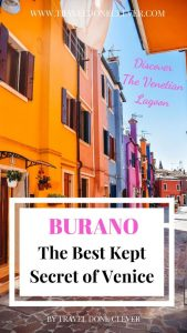 all you need to know about Burano in Italy: discover the most picturesque island in Europe on a day trip from Venice.