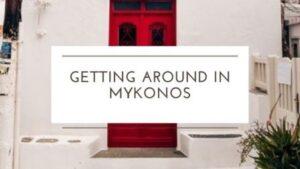 getting around Mykonos island