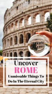 things to do in Rome Italy: discover the best things to do in Rome in Italy with our perfect 4 days itinerary for Rome. Uncover unmissable things to do in this Eternal City and plan your perfect Roman holiday.