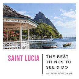 super unique things to do in St Lucia in the Caribbean