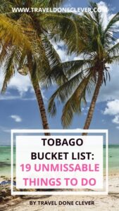 How to spend a week in Tobago