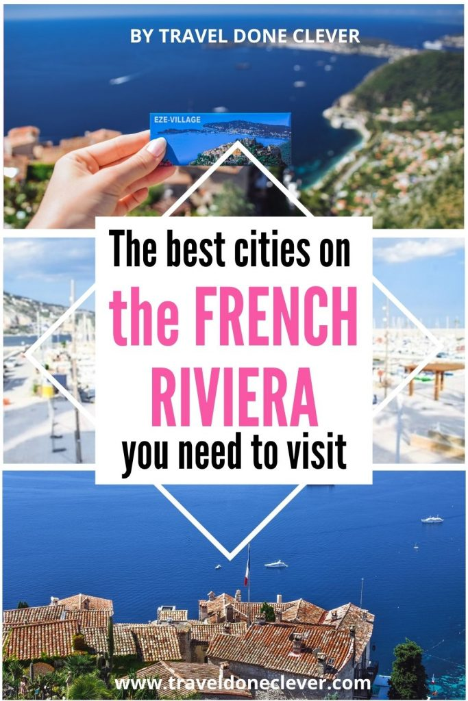 Best of the French Riviera: 7 must-see places