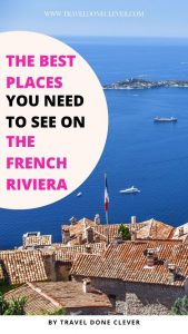 How much do you now about the French Riviera? Uncover the best French Riviera cities: from Nice, Eze and Cannes, we have you covered.