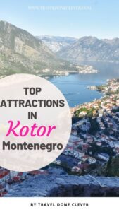 Day in Kotor, Montenegro: discover unmissable attractions in Kotor