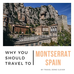 24 hours in Montserrat in Spain
