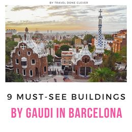 Antoni Gaudi best buildings in Barcelona