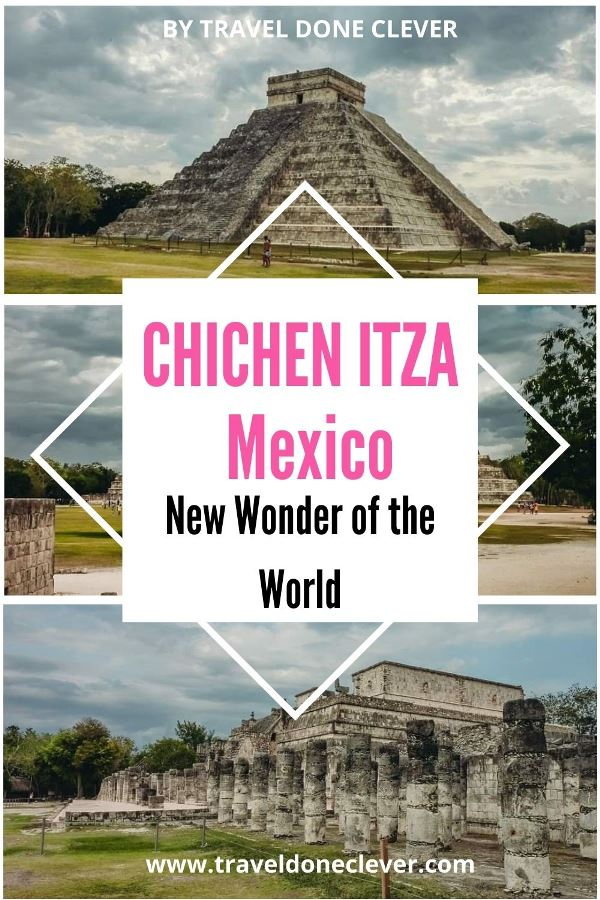 Chichen Itza, Mexico: the New Wonder of the World