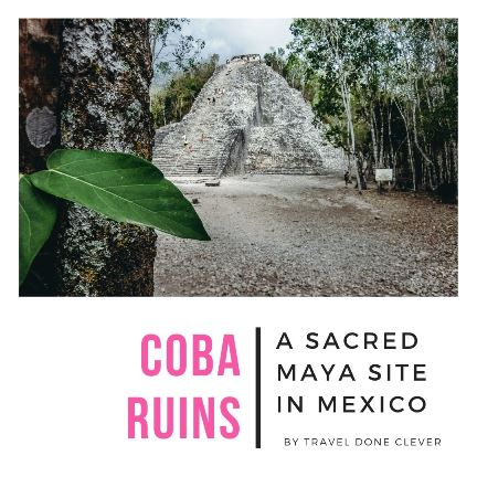 the Maya Coba ruins on a day trip from Cancun, Mexico.