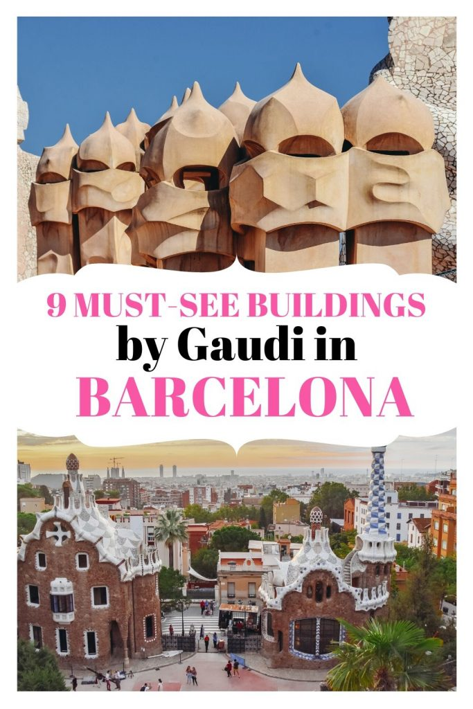 Top 9 Gaudi buildings in Barcelona