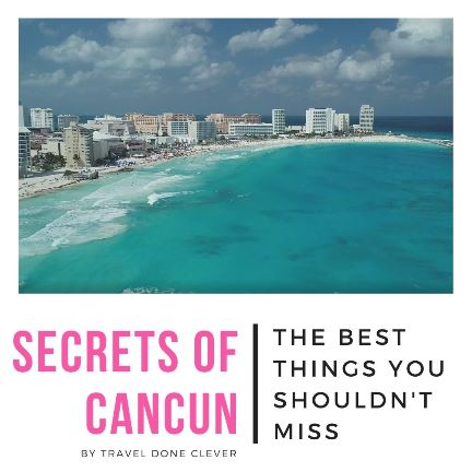 Top things to see and do in Cancun in Mexico: Discover top attractions in Cancun and plan your perfect escape.