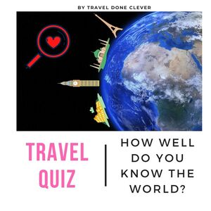 free travel around the world quiz for you for sustainable travel