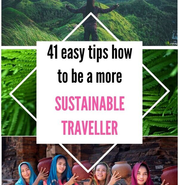 Make your travel more sustainable with these easy 41 sustainable travel tips. With those simple tips, you can make positive changes to help your environment.