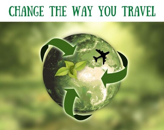 sustainable travel: learn how to become an eco-conscious traveller.