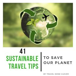 41 Sustainable Travel Tips