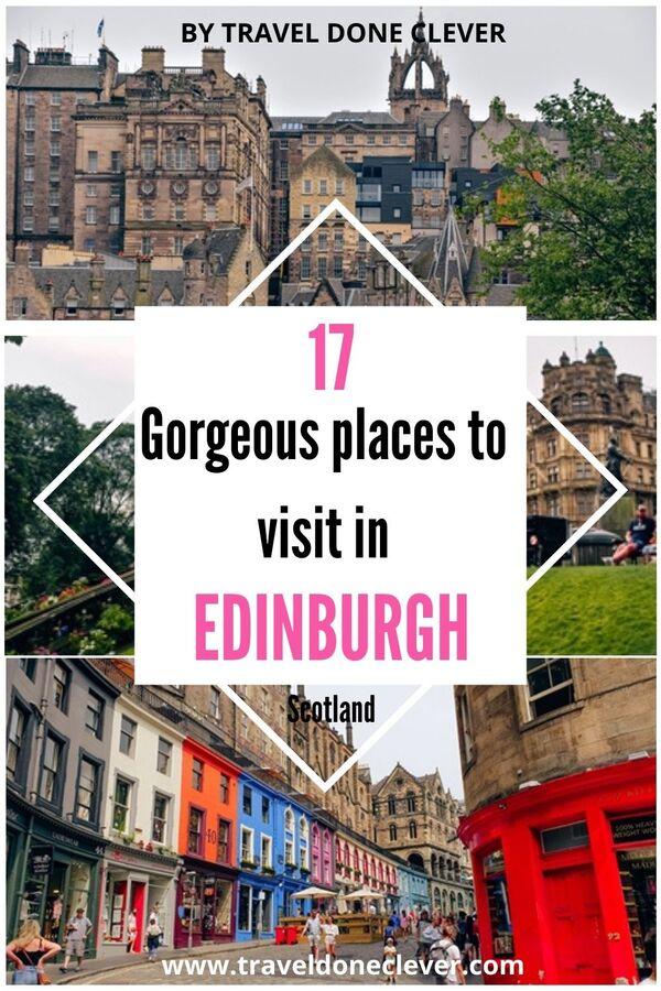 Gorgeous places to visit in Edinburgh