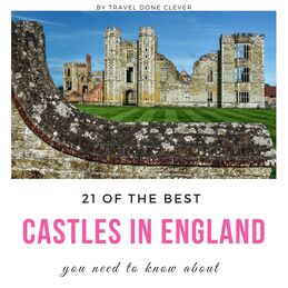 castles in England: discover 21 of the best castles in England and start planning your next getaway.